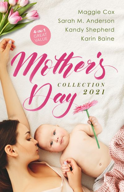 Mother's Day Collection 2021/Claiming His Pregnant Innocent/Twins for the Billionaire/From Paradise...to Pregnant!/Falling for the Foster Mum
