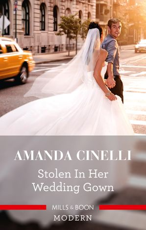 Stolen in Her Wedding Gown