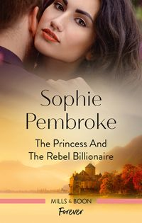 the-princess-and-the-rebel-billionaire
