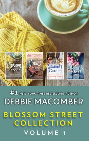 Blossom Street Collection Volume 1/The Shop on Blossom Street/A Good Yarn/Susannah's Garden/Back on Blossom Street