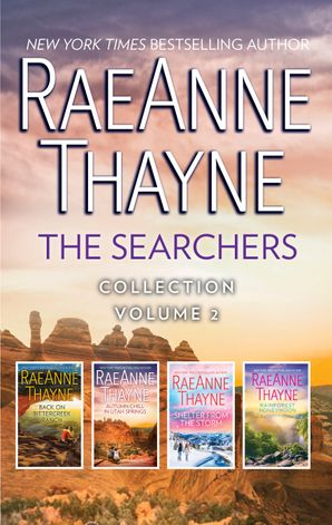 The Searchers Collection Volume 2/Back on Bittercreek Ranch/Autumn Chill in Utah Springs/Shelter from the Storm/Rainforest Honeymoon