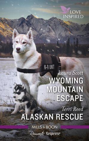 Wyoming Mountain Escape/Alaskan Rescue