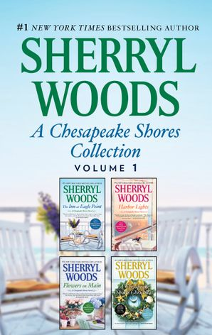 A Chesapeake Shores Collection Volume 1/The Inn at Eagle Point/Flowers on Main/Harbor Lights/A Chesapeake Shores Christmas