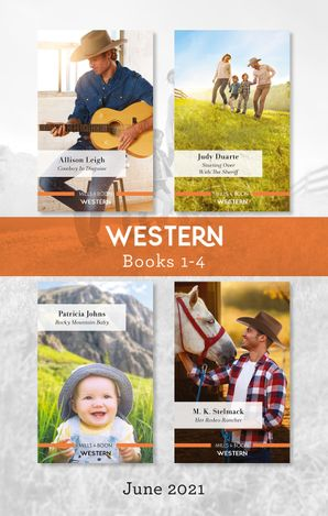 Western Box Set June 2021/Cowboy in Disguise/Starting Over with the Sheriff/Rocky Mountain Baby/Her Rodeo Rancher