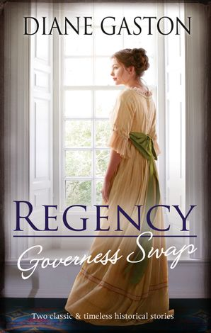 Regency Governess Swap/A Lady Becomes a Governess/Shipwrecked with the Captain