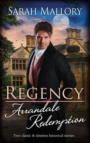 Regency Arrandale Redemption/Return of the Runaway/The Outcast's Redemption