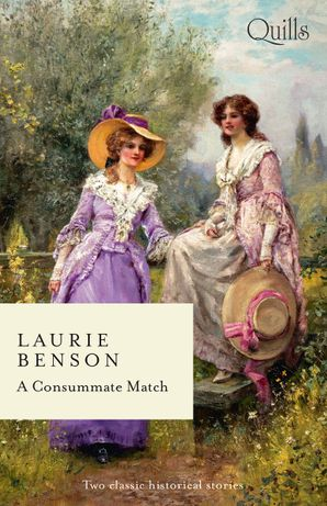 A Consummate Match/An Unexpected Countess/One Week to Wed