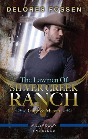 The Lawmen Of Silver Creek Ranch - Gage/Mason