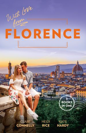 With Love From Florence/Her Wedding Night Surrender/Unfinished Business with the Duke/Mummy, Nurse...Duchess?