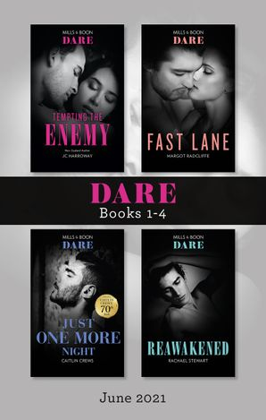 Dare Box Set June 2021/Tempting the Enemy/Fast Lane/Just One More Night/Reawakened