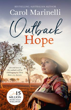 Outback Hope/The Baby Emergency/The Bush Doctor's Challenge/The Doctor's Outback Baby