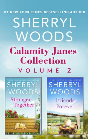 Calamity Janes Collection Volume 2/Stronger Together/Friends For