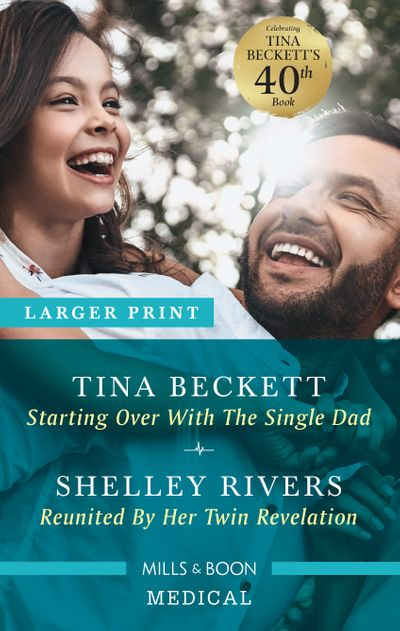 Starting Over with the Single Dad/Reunited by Her Twin Revela