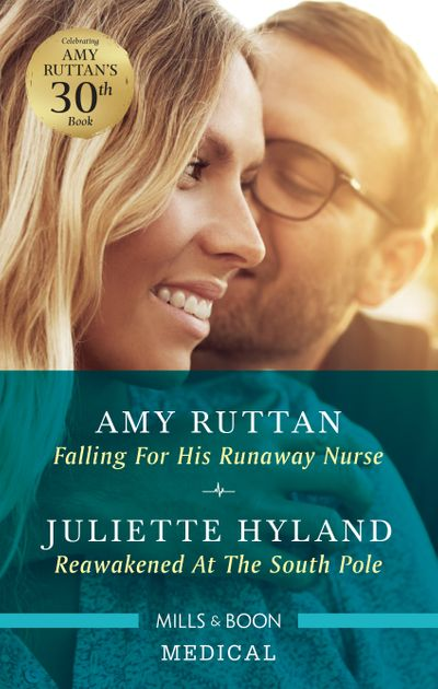 Falling for His Runaway Nurse/Reawakened at the South Pole