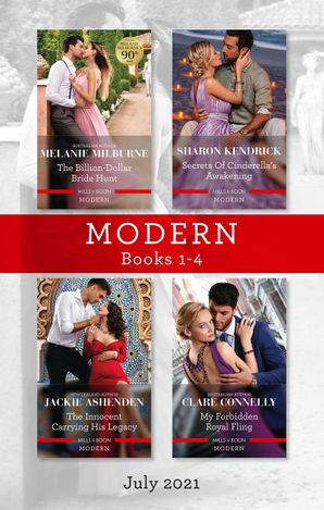 Modern Box Set 1-4 July 2021/The Billion-Dollar Bride Hunt/Secrets of Cinderella's Awakening/The Innocent Carrying His Legacy/My Forbidden Ro