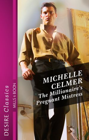 The Millionaire's Pregnant Mistress