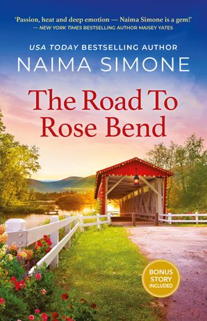 The Road to Rose Bend/The Road to Rose Bend/Slow Dance at Rose Bend (novella)