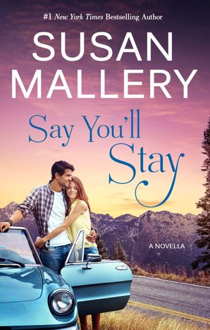 Say You'll Stay (novella)
