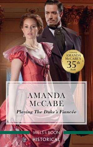 Playing the Duke's Fiancée