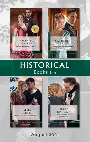 Historical Box Set Aug 2021/Playing the Duke's Fiancée/Captivating the Cynical Earl/Falling for His Practical Wife/Enthralled by Her Enemy's K