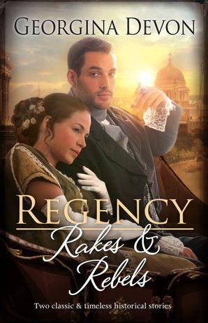 Regency Rakes & Rebels/The Rake/The Rebel
