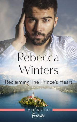 Reclaiming the Prince's Heart