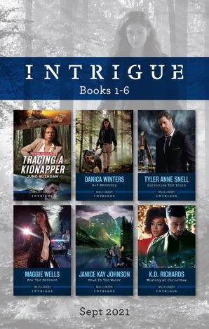 Intrigue Box Set Sept 2021/Tracing a Kidnapper/K-9 Recovery/Surviving the Truth/For the Defense/Dead in the Water/Missing at Christmas