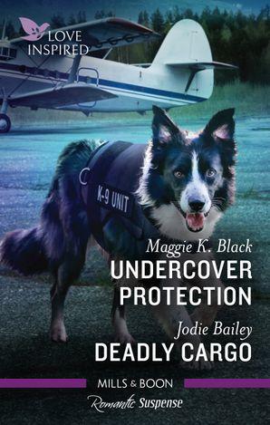 Undercover Protection/Deadly Cargo