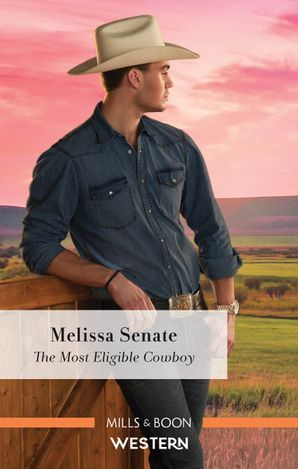The Most Eligible Cowboy