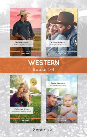 Western Box Set Sept 2021/The Most Eligible Cowboy/Falling for the Lawman/Last-Chance Marriage Rescue/The Rebel Cowboy's Baby