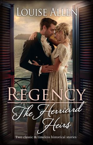 Regency The Herriard Heirs/Tarnished Amongst the Ton/Surrender to the Marquess