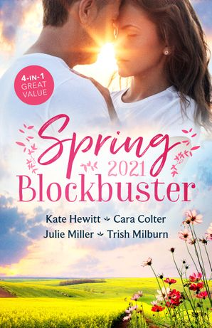 Spring Blockbuster 2021/The Secret Kept from the Italian/Swept into the Tycoon's World/Rescued by the Marine/In the Rancher's Arms