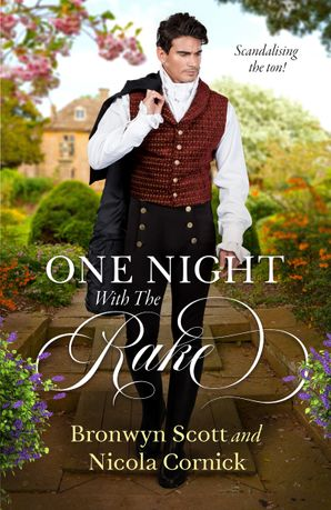 One Night With The Rake/Notorious Rake, Innocent Lady/One Night of Scandal