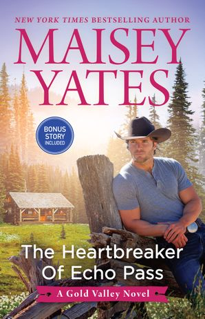 The Heartbreaker of Echo Pass/Solid Gold Cowboy (novella)