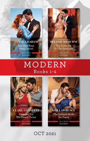 Modern Box Set 1-4 Oct 2021/Her Best Kept Royal Secret/Shy Innocent in the Spotlight/Crowned for His Desert Twins/The Italian's Bride on Paper