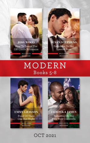 Modern Box Set 5-8 Oct 2021/How to Tempt the Off-Limits Billionaire/Forbidden to Her Spanish Boss/Proof of Their One Hot Night/