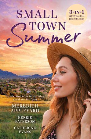 Small Town Summer/Home at Last/Return to Jacaranda Avenue/The Healing Season