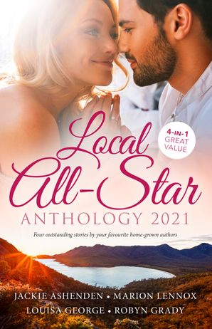Local All-Star Anthology 2021/Demanding His Hidden Heir/Stepping into the Prince's World/Tempted by Her Italian Surgeon/The Case for Temptati
