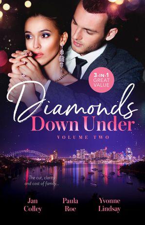 Diamonds Down Under Volume Two/Satin & a Scandalous Affair/Boardrooms & a Billionaire Heir/Jealousy & a Jewelled Pr
