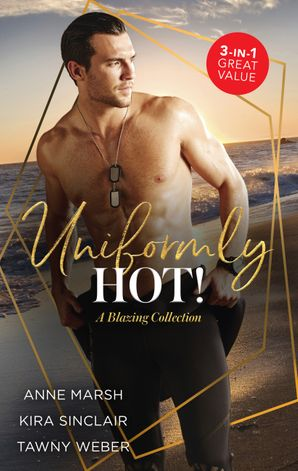 Uniformly Hot!/Wicked Nights/Bring Me to Life/A SEAL's Tempta
