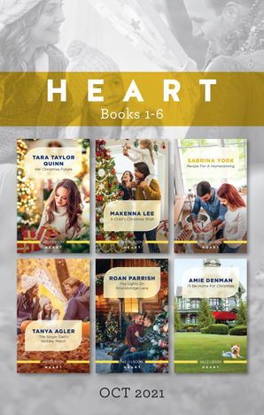 Heart Box Set Oct 2021/Her Christmas Future/A Child's Christmas Wish/Recipe for a Homecoming/The Single Dad's Holiday Match