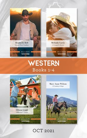 Western Box Set Oct 2021/Grand-Prize Cowboy/A Cowgirl's Secret/A Rancher's Touch/A Cowboy's Hope