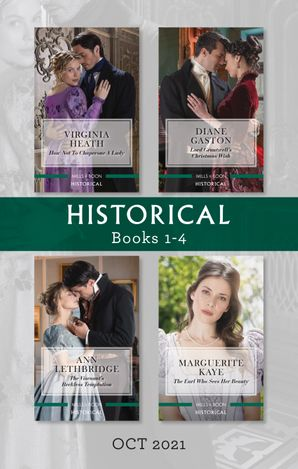 Historical Box Set Oct 2021/How Not to Chaperon a Lady/Lord Grantwell's Christmas Wish/The Viscount's Reckless Temptation/The Earl Who Sees Her