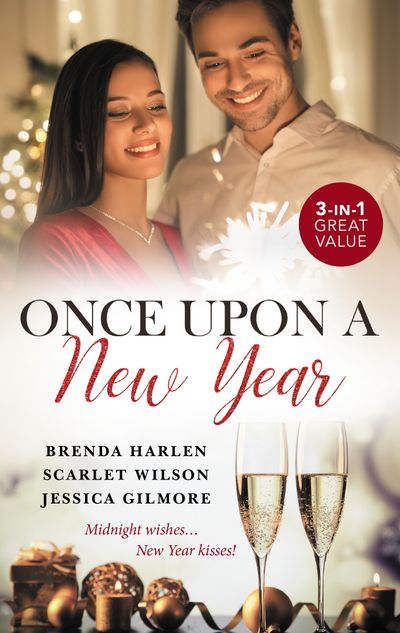 Once Upon A New Year/The Maverick's Midnight Proposal/The Italian Billionaire's New Year Bride/Her New Year Baby Secret