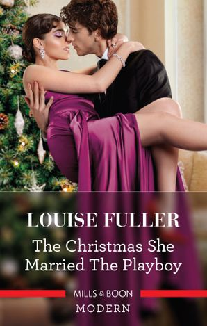 The Christmas She Married the Playboy