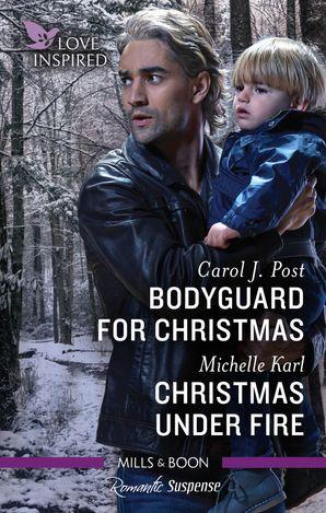 Bodyguard for Christmas/Christmas Under Fire