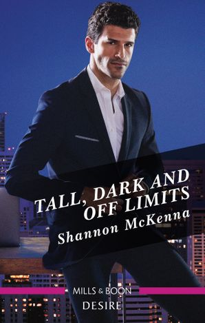 Tall, Dark and Off Limits