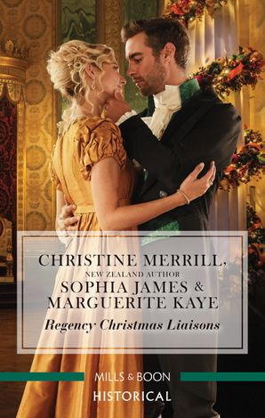 Regency Christmas Liaisons/Unwrapped under the Mistletoe/One Night with the Earl/A Most Scandalous Christmas
