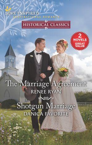 The Marriage Agreement/Shotgun Marriage
