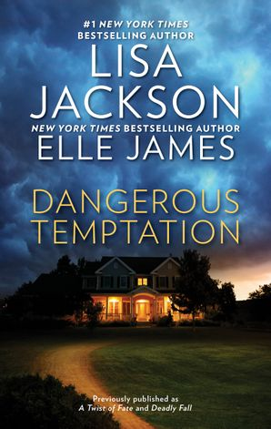 Dangerous Temptation/A Twist of Fate/Deadly Fall
